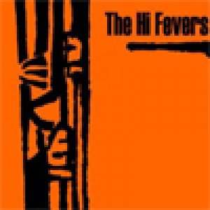 album High Fever(EP) - The Hi Fevers