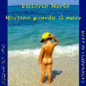 album Martina guarda il mare - Vittorio Merlo