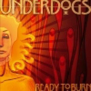 album Ready to burn - Underdogs