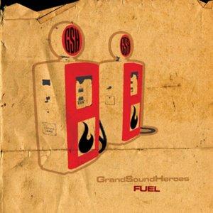 album Fuel - Grand Sound Heroes