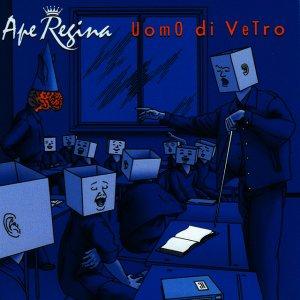 album Uomo di vetro - Ape Regina