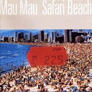 album Safari beach (tucasa micasa) - Mau Mau