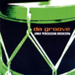 album Da Groove - Jinka' Percussion