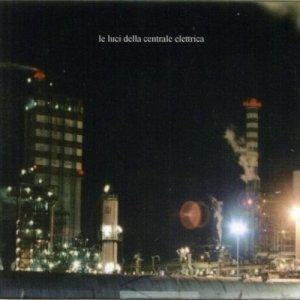 album Le luci della centrale elettrica - Le luci della centrale elettrica