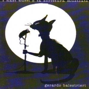 album I nasi buffi e la scrittura musicale - Gerardo Balestrieri