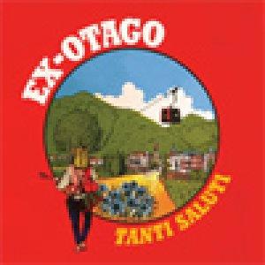 album Tanti saluti - Ex-Otago
