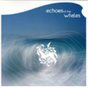 album s/t - Echoes Of The Whales