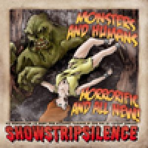 album Monsters and Humans: Horrorific And All New! - Showstripsilence