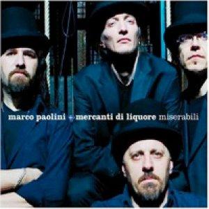 album MIserabili [W/ Marco Paolini] - Mercanti di Liquore