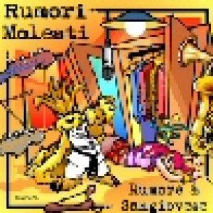 album RUMORE & SANGIOVESE - Rumori Molesti
