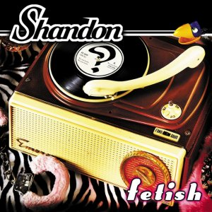 album Fetish - Shandon