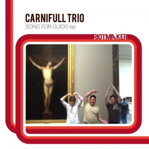 album Song for Guido Ep - Carnifull Trio