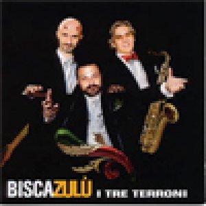 album I tre terroni - BiscaZulù (Bisca + Zulù)