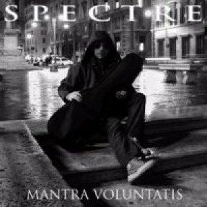 album Mantra Voluntatis - Spectre