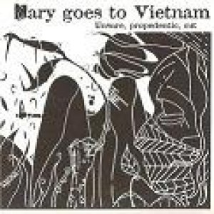album Unsure propedeutic cut - Mary goes to Vietnam