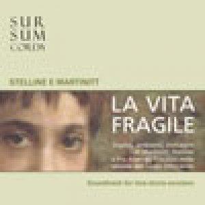 album LA VITA FRAGILE. Colonna Sonora - Sursumcorda