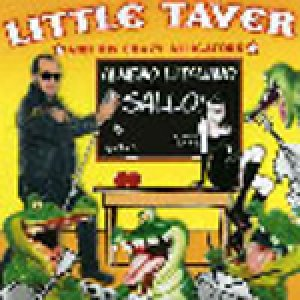 album Almeno l'italiano sallo - Little Taver and His Crazy Alligators