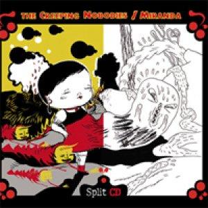 album Split [w/the Creeping Nobodies] - Miranda