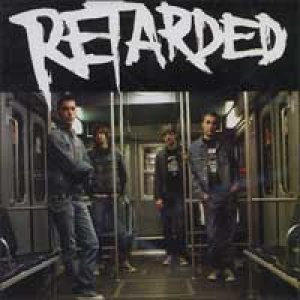 album Goes Louder - Retarded