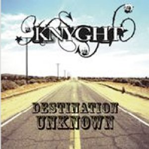 album Destination Unknown - Knyght