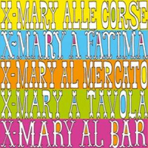 album X-Mary al circo - XMary