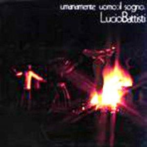 album Umanamento uomo: il sogno - Lucio Battisti