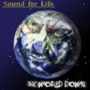 album My World Down - Sound for Life