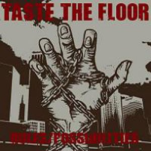 album Rules/Possibilities - Taste The Floor