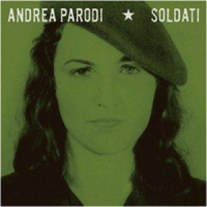 album Soldati - Andrea Parodi [Lombardia]