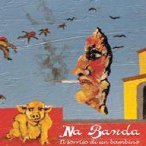 album Il sorriso di un bambino - 'Na Banda