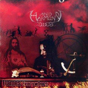 album Flames Everywhere - And Harmony Dies