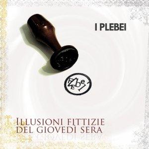 album ILLUSIONI FITTIZIE DEL GIOVEDI' SERA - I PLEBEI