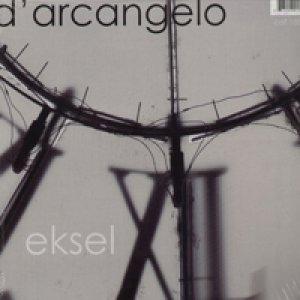 album Eksel - D'Arcangelo