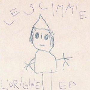 album L'Origine Ep - Le Scimmie