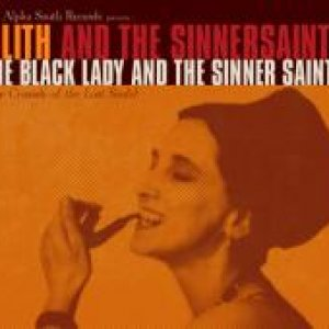 album The Black Lady And The Sinner Saints - Lilith And The Sinnersaints