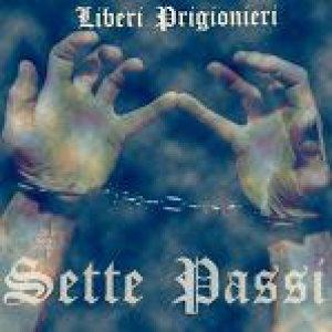 album Liberi Prigionieri (Promo) - Sette Passi