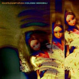 album Colossi Immobili - Laventunesimafobia