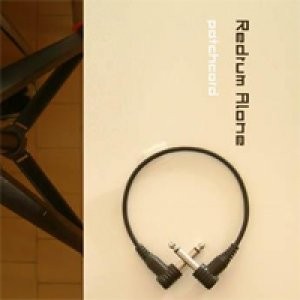 album Patchcord - Redrum Alone