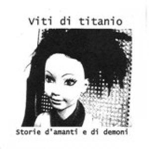 album Storie d'amanti e di demoni - Viti di Titanio