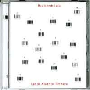 album Musicondriaco - Carlo Alberto