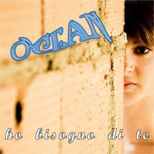 album Ho bisogno di te - O'cean