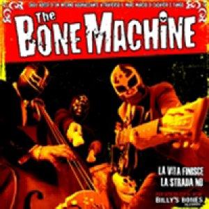 album La vita finisce la strada no - The Bone Machine