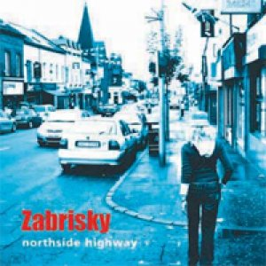 album Northside Highway - Zabrisky