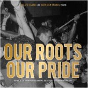 album Our Roots Our Pride - Split