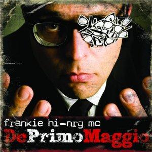album DePrimoMaggio - Frankie Hi-Nrg Mc