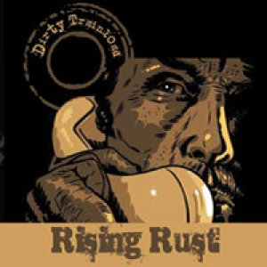 album Rising Rust - Dirty Trainload