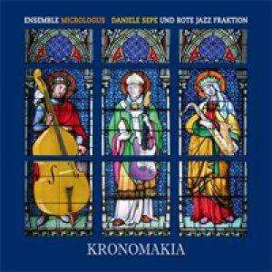 album Kronomakia [w/ Rote Jazz Fraktion, Ensemble Micrologus] - Daniele Sepe