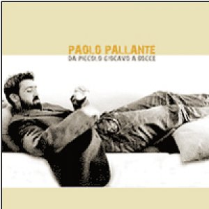 album Da piccolo giocavo a bocce - Paolo Pallante