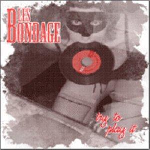 album Try To Play It - Les Bondage