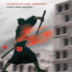 album L'arte della guerra - Skrunch